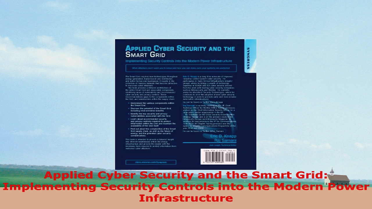 READ ONLINE  Applied Cyber Security and the Smart Grid Implementing Security Controls into the Modern