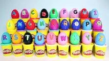 Play Doh Alphabet Surprise Eggs Play Doh ABC Learn the Alphabet Play Doh Eggs Huevos Sorpresa Toys
