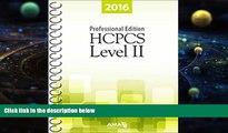 BEST PDF  HCPCS 2016 Level II Professional Edition (Hcpcs Level II (American Medical Assn))