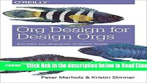 [PDF] Org Design for Design Orgs: Building and Managing In-House Design Teams Best Collection