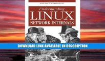 pdf online Understanding Linux Network Internals: Guided Tour to Networking on Linux Full Book