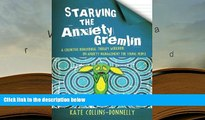 Audiobook  Starving the Anxiety Gremlin: A Cognitive Behavioural Therapy Workbook on Anxiety
