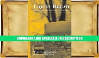 PDF [DOWNLOAD] Liquid Bread: Beer and Brewing in Cross-Cultural Perspective (Anthropology of