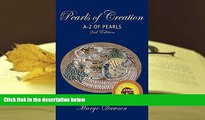READ book Pearls of Creation A-Z of Pearls, 2nd Edition BRONZE AWARD: non fiction Marge Dawson