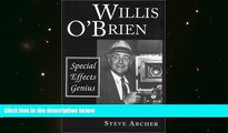 Download [PDF]  Willis O Brien: Special Effects Genius (McFarland classics) Steve Archer FAVORITE