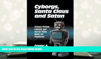Audiobook  Cyborgs, Santa Claus and Satan: Science Fiction, Fantasy and Horror Films Made for
