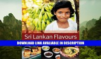 FREE [PDF] Sri Lankan Flavours: A Journey Through The Island s Food And Culture Free Audiobook