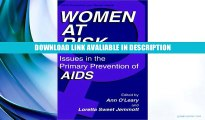 eBook Free Women at Risk: Issues in the Primary Prevention of AIDS (Aids Prevention and Mental