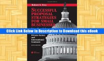 EBOOK ONLINE Successful Proposal Strategies for Small Businesses: Using Knowledge Management to