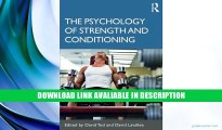PDF [FREE] Download The Psychology of Strength and Conditioning Free PDF