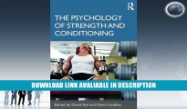 eBook Free The Psychology of Strength and Conditioning Free Online