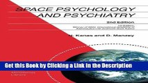 PDF [DOWNLOAD] Space Psychology and Psychiatry (Space Technology Library) [DOWNLOAD] ONLINE