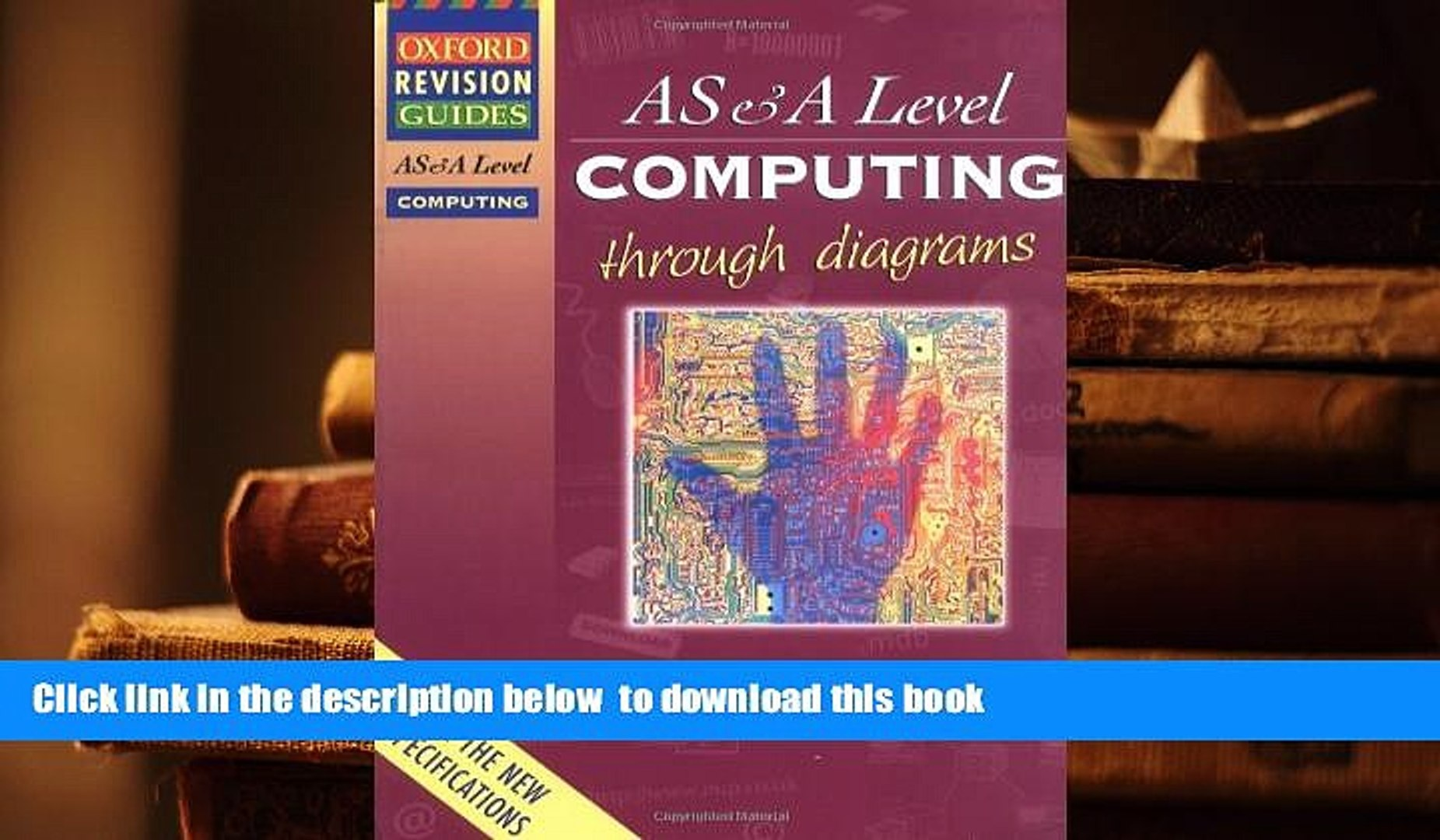 PDF [FREE] DOWNLOAD Advanced Level Computing Through Diagrams (Oxford  Revision Guides) TRIAL EBOOK