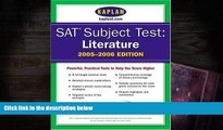 Popular Book  SAT Subject Tests: Literature 2005-2006 (Kaplan SAT Subject Tests: Literature)  For