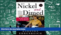 Best Ebook  Nickel and Dimed: On (Not) Getting By in America  For Trial