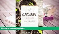 FREE [PDF]  Gardening: Square Foot Gardening, Gardening A Beginners Guide PDF [DOWNLOAD]