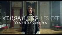 Versailles Les OFF - Versailles Chantiers - CANAL+ [HD]