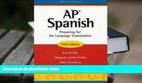 PDF [Download]  AP Spanish: Preparing for the Language Examination, 3rd Edition, Student Edition