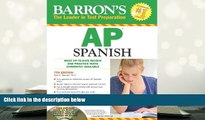 Popular Book  Barron s AP Spanish with Audio CDs and CD-ROM (Barron s AP Spanish (W/CD   CD-ROM))