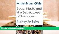 PDF  American Girls: Social Media and the Secret Lives of Teenagers Nancy Jo Sales  TRIAL EBOOK