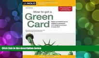 BEST PDF  How to Get a Green Card Ilona Bray JD BOOK ONLINE