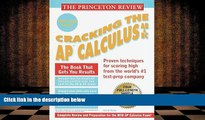 BEST PDF  Princeton Review: Cracking the AP: Calculus AB   BC, 1999-2000 Edition (Cracking the Ap