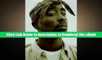 EBOOK ONLINE Tupac Amaru Shakur:  1971-1996 Full Online