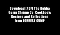 Download [PDF] The Bubba Gump Shrimp Co. Cookbook: Recipes and Reflections from FORREST GUMP