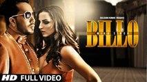 Billo Video Song Mika Singh,Raj Hans & Milind Gaba New Song 2017