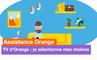 Assistance Orange - TV d'Orange : sélection des chaînes avec la Fibre TNT