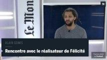 """Alain Gomis """"La musique congolaise m'a convaincu de tourner à Kinshasa"""""""