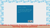 Read now  A Guide to Japanese Grammar A Japanese approach to learning Japanese grammar eBook