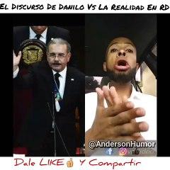 El Discurso De Danilo Vs La Realidad en Republica Dominicana