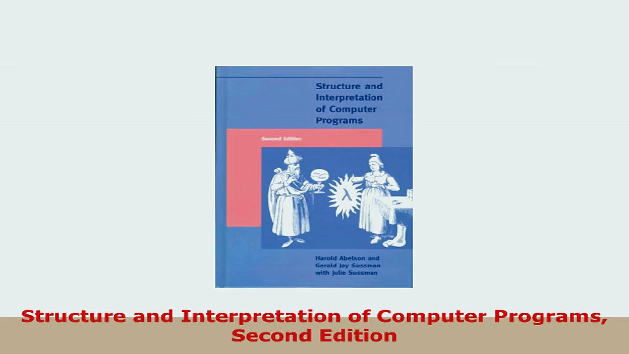 READ ONLINE  Structure and Interpretation of Computer Programs Second Edition