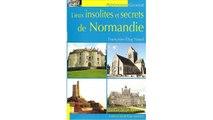 [Télécharger PDF] Lieux insolites et secrets de Normandie