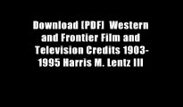 Download [PDF]  Western and Frontier Film and Television Credits 1903-1995 Harris M. Lentz III