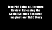 Free PDF Doing a Literature Review: Releasing the Social Science Research Imagination (SAGE Study