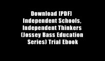 Download [PDF]  Independent Schools, Independent Thinkers (Jossey Bass Education Series) Trial Ebook