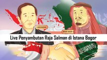 Penyambutan Raja Salman di Istana Bogor (3)