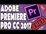 How to Get Adobe Premiere Pro CC 2017 FREE (Direct Download Link) - YouTube