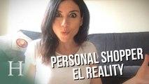 Personal Shopper: el reality, por Marta Flich
