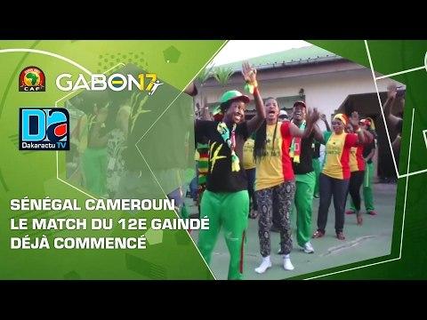 Sénégal Cameroun : Le match du 12e gaindé déjà commencé