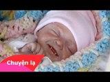 Chuyện khó tin - Em bé mới sinh mọc răng nanh [Phần 1]