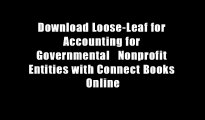 Download Loose-Leaf for Accounting for Governmental   Nonprofit Entities with Connect Books Online