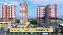 Dragon Hill 2 - khu đô thị Dragon City Quận 7