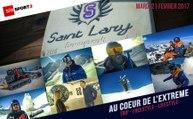 Au coeur de l'extrême - Episode 22 spécial Snowboard à Saint-Lary