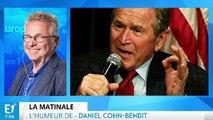 "Dany : ""Georges W.Bush, je t'aime !"""