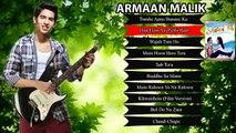 Armaan Malik Top 10 Romantic hindi Bollywood songs - Audio Jukebox