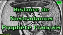 Histoire de Nostradamus le Prophète Français