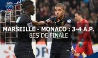 Coupe de France, 8es de finale : Marseille-Monaco (3-4 a.p.), le résumé